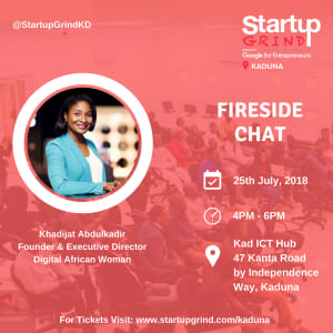 Fire Side Chat With Khadijat Abdulkadir (Digital African Woman)