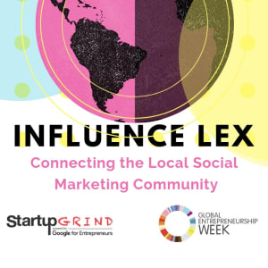 INFLUENCE LEX - Connecting the Local Social Marketing Community