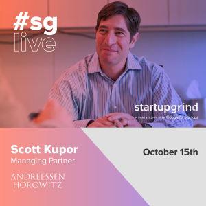 Venture Capital and How to Get It - Managing Partner of Andreessen Horowitz: Scott Kupor (#SGLive)