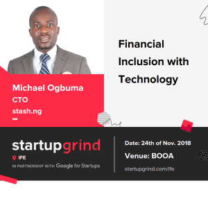 Financial Inclusion with Technology with Michael Ogbuma