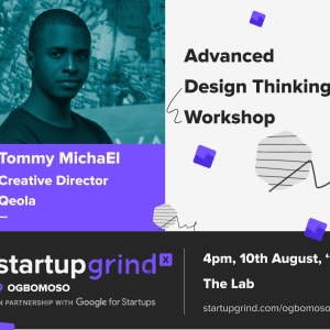Advanced Design Thinking with Tommy MichaEl