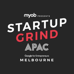 MYOB presents Startup Grind APAC Conference