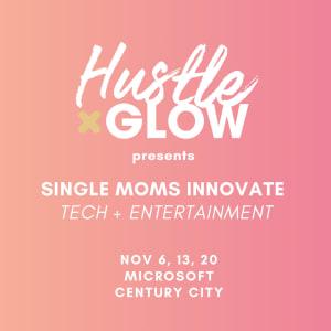 Single Moms Innovate Tech + Entertainment panel series