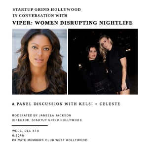 IN CONVERSATION WITH VIPER: The Women Disrupting Celebrity Nightlife