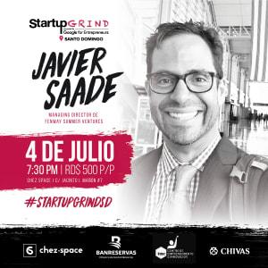 Javier Saade: Impulsando la prosperidad global a través del emprendimiento