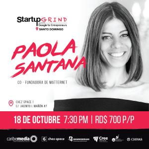 Paola Santana: la visionaria que hace posible lo imposible