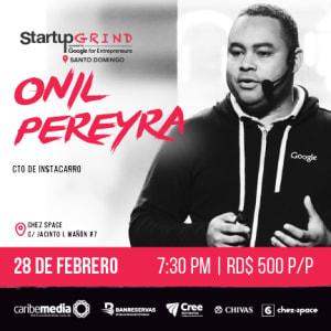 Onil Pereyra, co-fundador de Instacarro, sobre cómo levantar + de 20 MM de capital