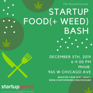 Second Annual Chicago Startup Food (and Weed) Bash