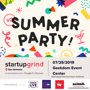 Startup Grind Summer Party with Founders Live!