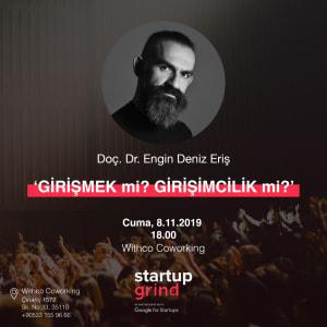 Startup Grind Hosts Engin Deniz ERIS