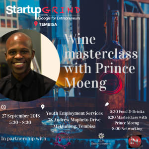 Wine Masterclass with Prince Moeng ( Moeng Winery)