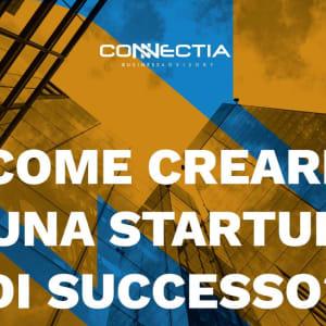 Come creare una startup di successo: dalla teoria alla pratica in 7 processi chiave