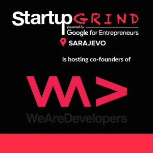 Startup Grind Sarajevo welcomes WeAreDevelopers co-founders Sead Ahmetovic & Thomas Pamminger!