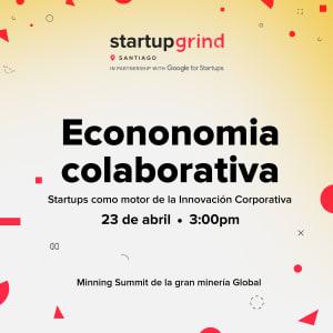 Economía Colaborativa, Startups como motor de la Innovación Corporativa