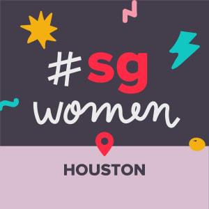 #SGWomen - The Many Shades of Entrepreneurship - Celebrating Houston's Diversity