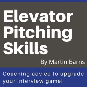 Elevator Pitching Skills ft. Martin Barnes