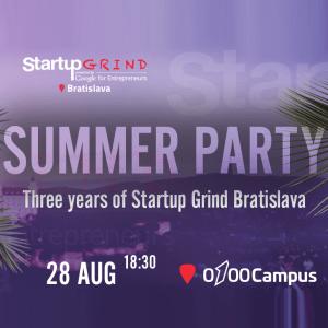 Startup Grind Bratislava SUMMER PARTY + 3rd anniversary