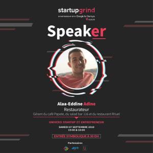 17 ème Conférence Startup Grind  Agadir  avec   Alaa-Eddine Adine   - Restaurateur ,Gérant du  116