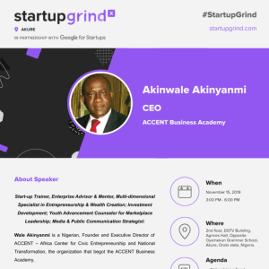 We are hosting Akinwale Akinyanmi, CEO - ACCENT Business Academy