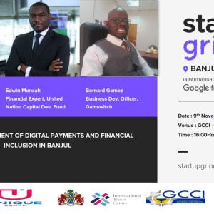 We are hosting Sira Ndow Edwin Mensah and Bernard Gomez on Development of Digital Payments in Banjul