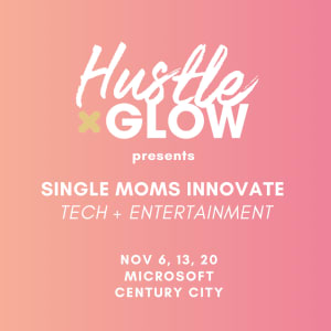 Single Moms Innovate Tech + Entertainment panel series