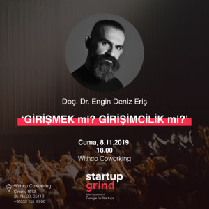 Startup Grind Hosts Engin Deniz ERIS