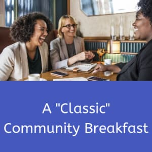 "A ""Classic"" Community Breakfast"