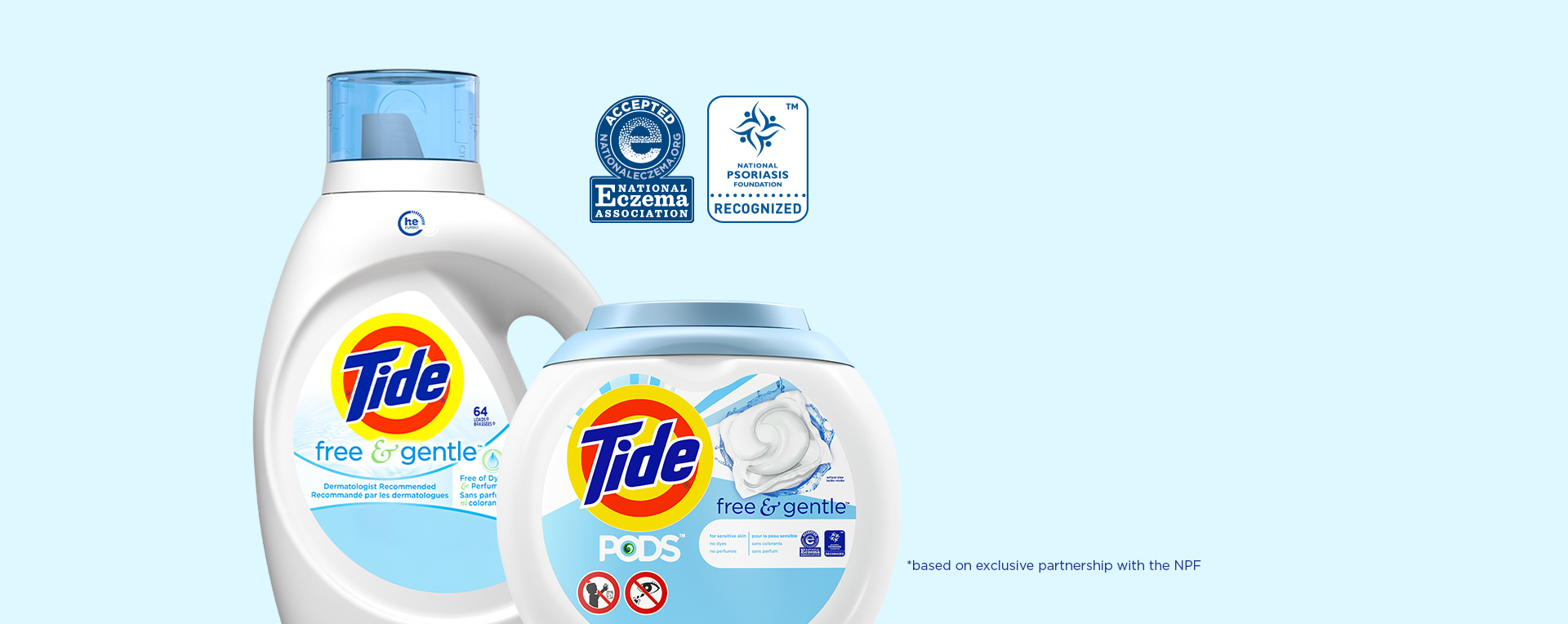 Tide Free & Gentle is recognized by both the NEA & NPF (based on exclusive partnership with the NPF)