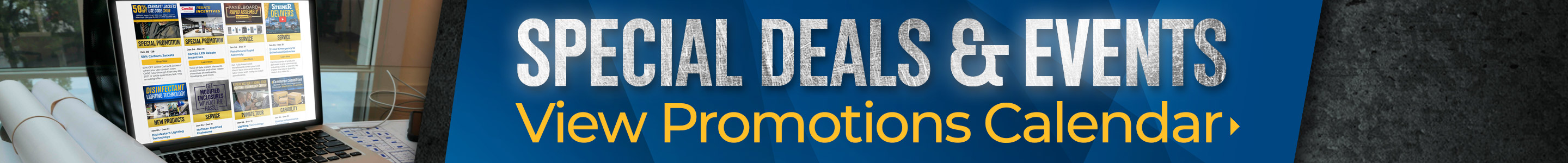 View Special Deals and Events in our new Promotions Calendar!