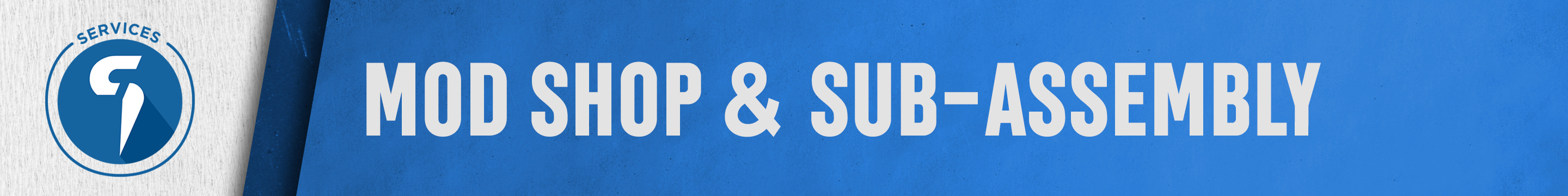 Mod Shop & Sub-Assembly Banner