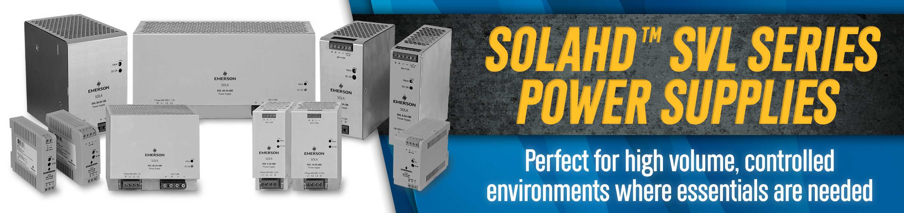 Headline: SolaHD SVL Series Power Supplies | Perfect for high volume, controlled environments where essentials are needed