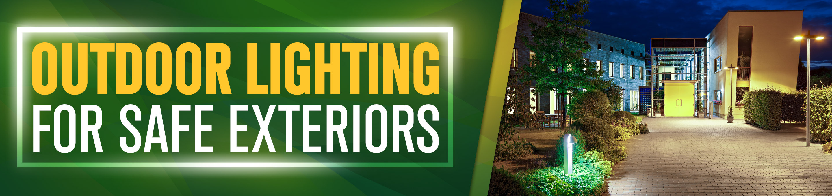 Outdoor Lighting for Safe Exteriors