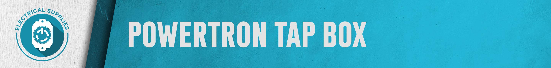 Powertron Tap Box