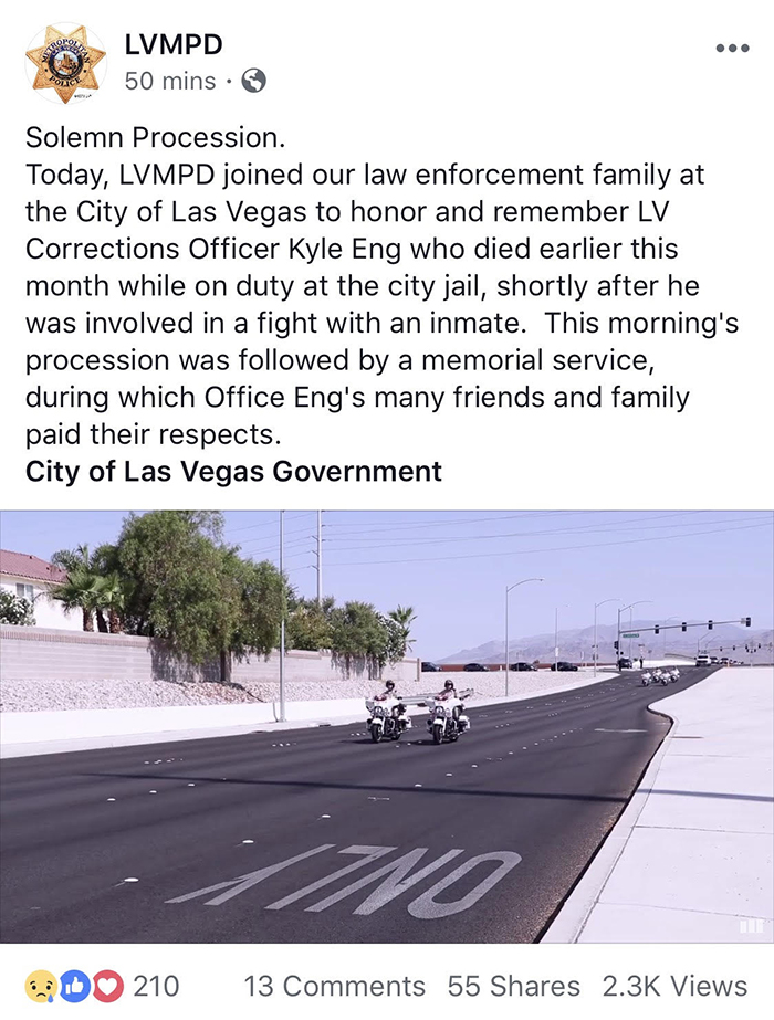 A Las Vegas Metropolitan Police Department Facebook post initially stated that Las Vegas Corrections Officer Kyle Eng died on duty following a fight with an inmate. The post was later edited to remove that reference. (Facebook)