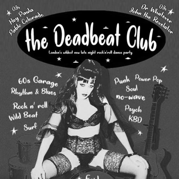 The Deadbeat Club ~ the 14th of June 2019. at Shacklewell Arms promotional image