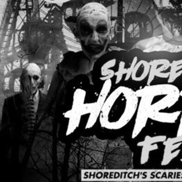 SHOREDITCH HORROR FEST - Shoreditch Halloween Party at The Macbeth promotional image