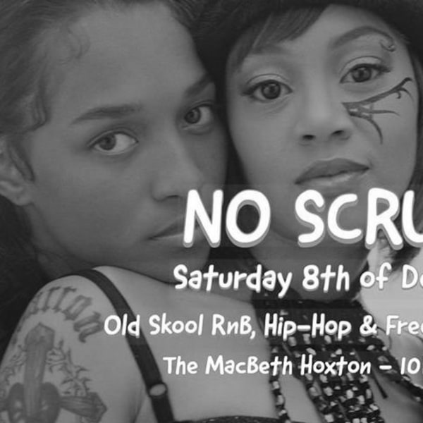 No Scrubs - Old Skool RnB vs Hip-Hop Party at The Macbeth promotional image