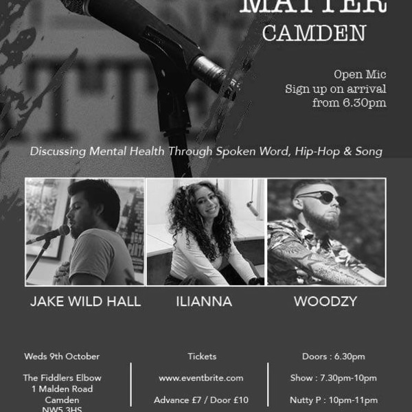 Mind Over Matter: Camden [Woodzy, Ilianna, JWH + Open Mic] at The Fiddler's Elbow promotional image