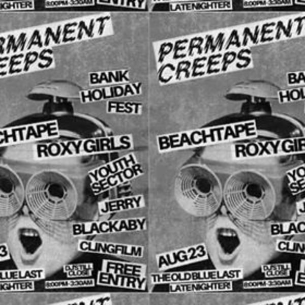 Beachtape / Roxy Girls / Youth Sector & more - Bank Holiday FEST at The Old Blue Last promotional image