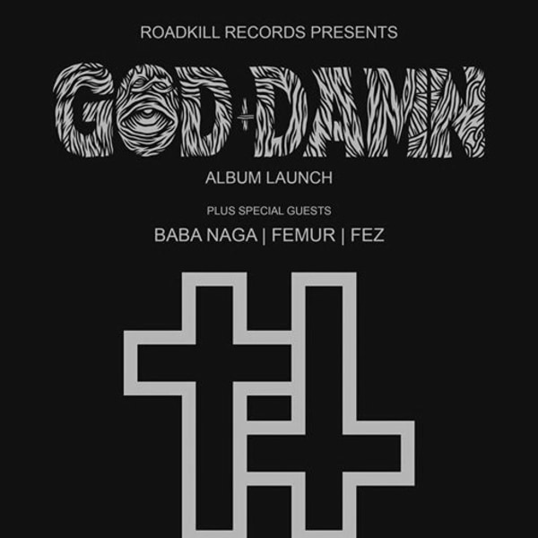 Roadkill: God Damn album launch + guests at Shacklewell Arms promotional image