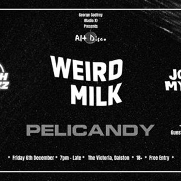 Alt Disco: Weird Milk, The Peach Fuzz, Pelicandy & John Myrtle at The Victoria promotional image