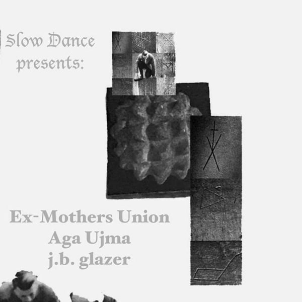 Ex-Mothers Union, Aga Ujma, j.b. glazer  at Windmill Brixton promotional image