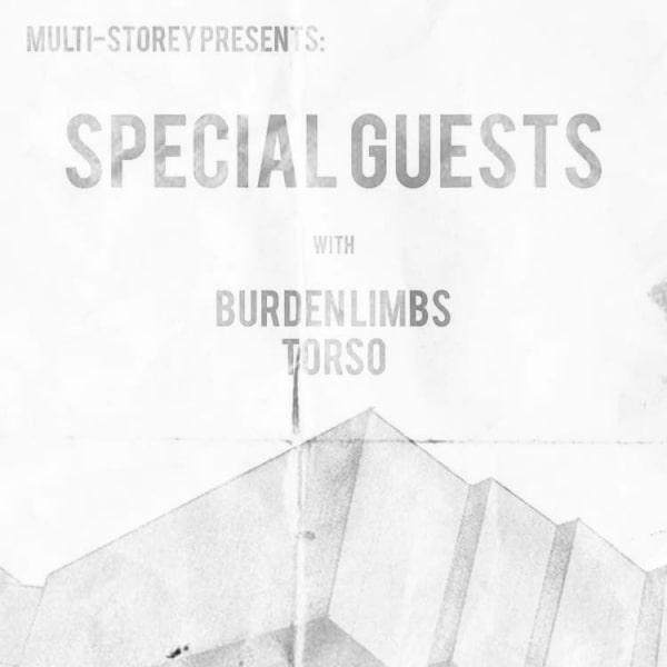 Special Guests + Burden Limbs + Torso  at Windmill Brixton promotional image