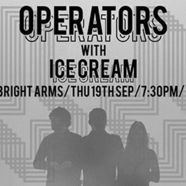 Dark Party pres Operators / Ice Cream / Sebright / 19 Sept at Sebright Arms promotional image
