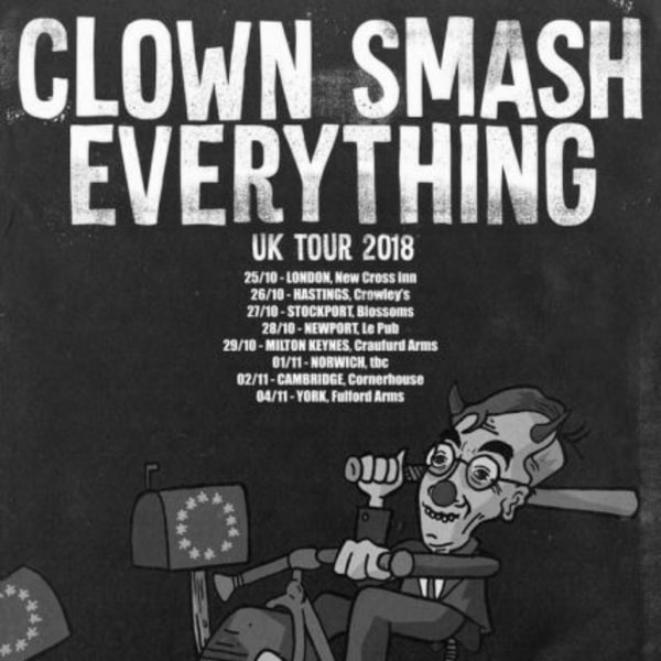 cf74f4faf This gig happened 8 months ago. <. Clown Smash Everything / Resuscitators +  more TBA at New Cross Inn promotional image