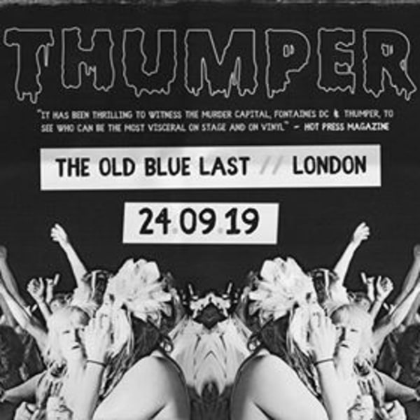 THUMPER at The Old Blue Last at The Old Blue Last promotional image