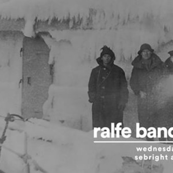 Ralfe Band + Piney Gir, Sebright Arms, London at Sebright Arms promotional image