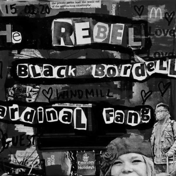The Rebel, Black Boidello, Cardinal Fang  at Windmill Brixton promotional image
