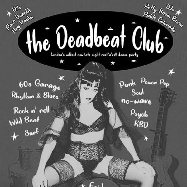 The Deadbeat Club rock'n'roll late night dance club - Free entry at Shacklewell Arms promotional image