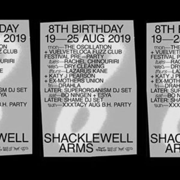 The Shacklewell Arms' 8th Birthday Party | 19th-25th Aug at Shacklewell Arms promotional image